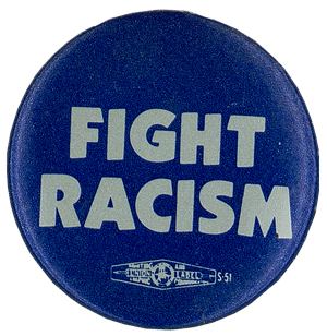 """Digital Projects - """"Fight Racism"""" button"""